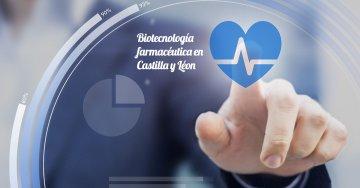Biotecnología Farmacéutica en Castilla y León