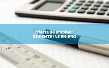 Oferta de empleo: docente ingeniero