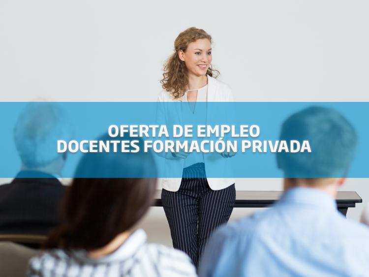 oferta de empleo: docentes formación privada
