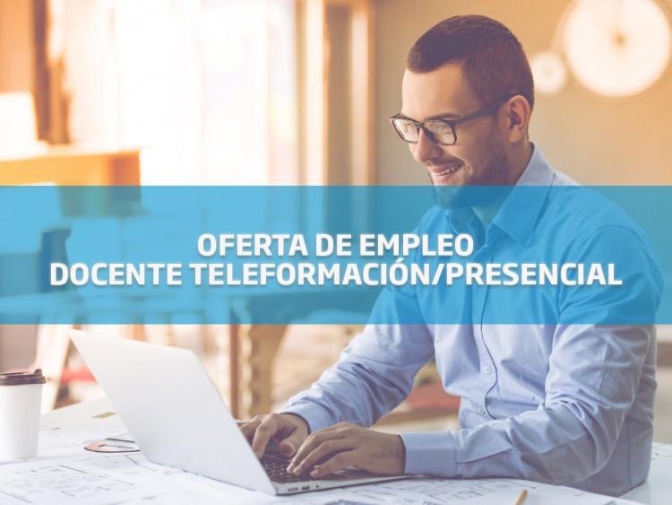 Oferta de empleo: docente para teleformación y presencial