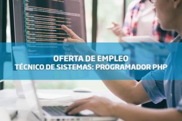 Oferta de empleo: Técnico de Sistemas: PROGRAMADOR PHP