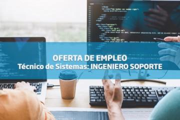 Oferta de Empleo: Técnico de Sistemas: INGENIERO SOPORTE